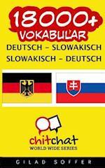 18000+ Deutsch - Slowakisch Slowakisch - Deutsch Vokabular