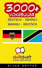 3000+ Deutsch - Swahili Swahili - Deutsch Vokabular