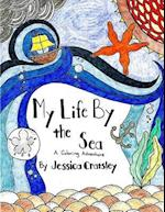 My Life by the Sea
