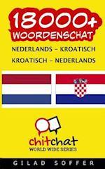 18000+ Nederlands - Kroatisch Kroatisch - Nederlands Woordenschat