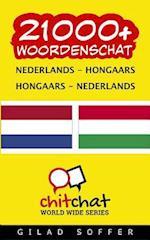 21000+ Nederlands - Hongaars Hongaars - Nederlands Woordenschat