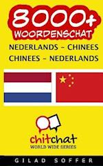 8000+ Nederlands - Chinees Chinees - Nederlands Woordenschat