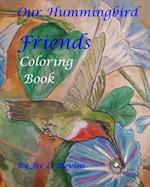 Our Hummingbird Friends Coloring Book