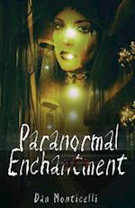 Paranormal Enchantment