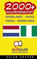 2000+ Nederlands - Hausa Hausa - Nederlands Woordenschat
