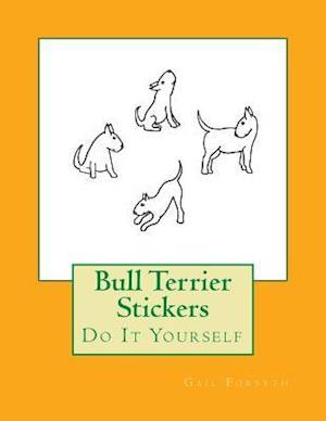 Bog, paperback Bull Terrier Stickers af Gail Forsyth