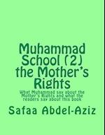 Muhammad School (2) the Mother's Rights