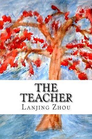 The Teacher af Lanjing Zhou
