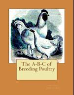 The A-B-C of Breeding Poultry
