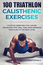 100 Triathlon Calisthenic Exercises
