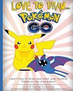 Love to Draw - Pokemon Go