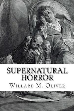 Bog, paperback Supernatural Horror af Willard M. Oliver