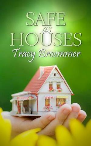 Bog, paperback Safe as Houses af Tracy Broemmer