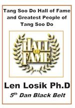 Tang Soo Do Hall of Fame and Greatest People in Tang Soo Do