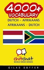 4000+ Dutch - Afrikaans Afrikaans - Dutch Vocabulary