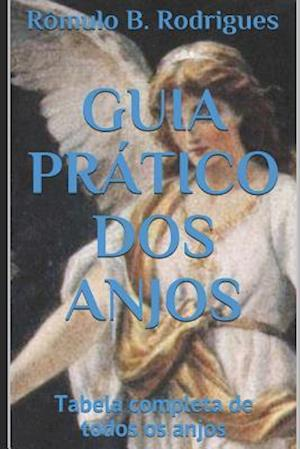Bog, paperback Guia Pratico DOS Anjos af Romulo Borges Rodrigues