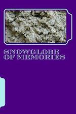 Snowglobe of Memories