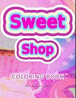 Sweet Shop Coloring Book