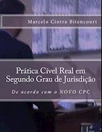 Pratica Civel Real Em Segundo Grau de Jurisdicao