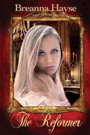 The Reformer af Breanna Hayse
