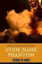 Code Name Phantom
