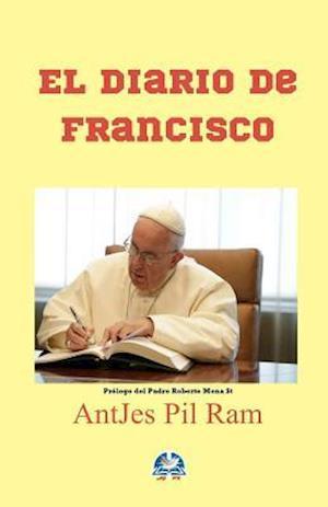 El Diario de Francisco af Antjes Pil Ram