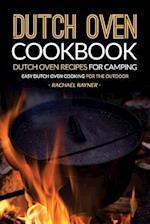 Dutch Oven Cookbook - Dutch Oven Recipes for Camping