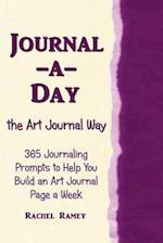 Journal-A-Day the Art Journal Way