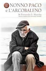 Il Nonno Paco E L'Arcobaleno