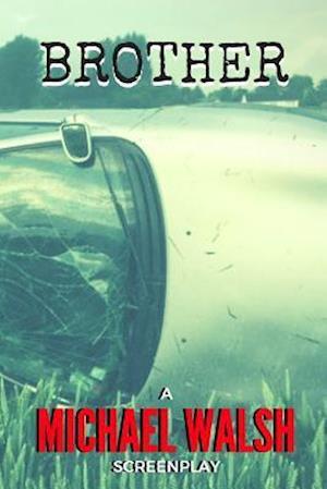 Bog, paperback Brother af Michael Walsh