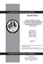 Army Techniques Publication Atp 2-22.85 Multi-Service Tactics, Techniques, and Procedures for Tactical Employment of Biometrics in Support of Operatio