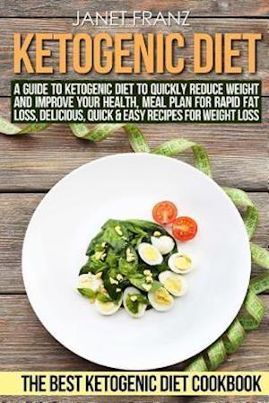Ketogenic Diet af Janet Franz