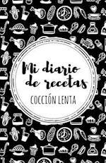 Mi Diario de Recetas de Coccion Lenta