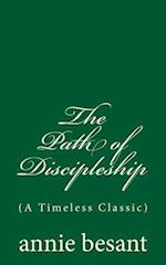 The Path of Discipleship (a Timeless Classic)