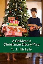 A Children's Christmas Story Play