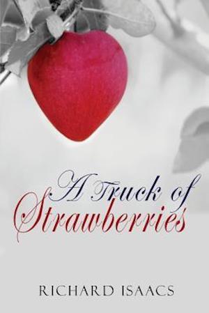 Bog, paperback A Truck of Strawberries af Richard Isaacs