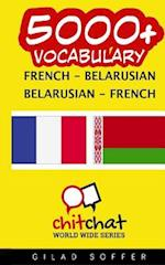 5000+ French - Belarusian Belarusian - French Vocabulary