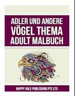 Adler Und Andere Vogel Thema Adult Malbuch
