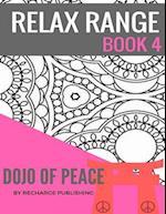 Relax Range Book 4 Dojo of Peace