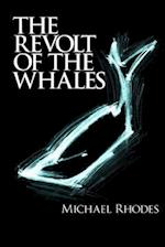Revolt of the Whales