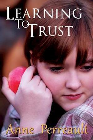 Bog, paperback Learning to Trust af Mrs Anne Perreault