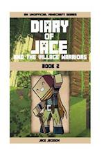 Diary of Jace and the Village Warriors 2