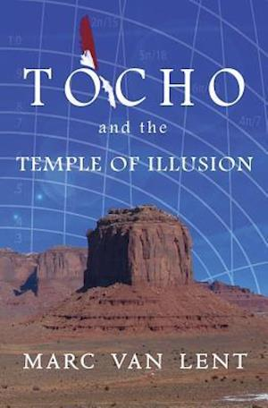 Bog, paperback Tocho and the Temple of Illusion af Marc Van Lent