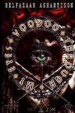 Voodoo Through My Eyes