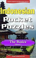 Indonesian Pocket Puzzles - The Basics - Volume 1