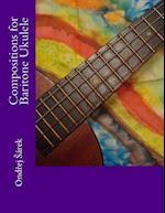 Compositions for Baritone Ukulele