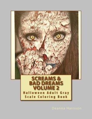 Screams & Bad Dreams Volume 2 af Deanna L. Harrison