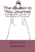 The Queen in You Journal