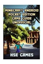 Minecraft Android Pocket Edition Game Guide Unofficial