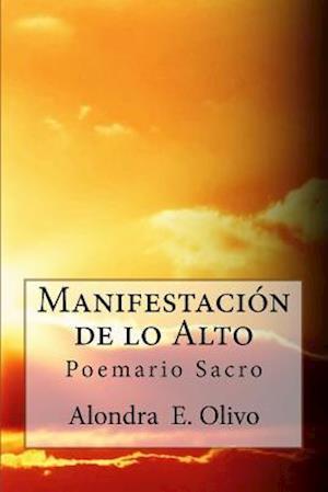 Bog, paperback Manifestacion de Lo Alto af Alondra Olivo